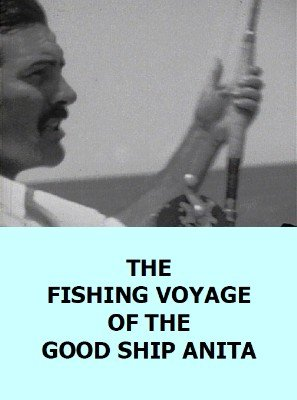 The Fishing Voyage of the Good Ship Anita by International-Group