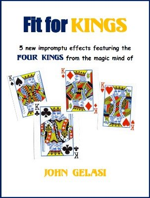 Fit For Kings by John Gelasi
