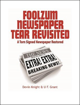 Foolzum Newspaper Tear Revisited by Devin Knight & Ulysses Frederick Grant