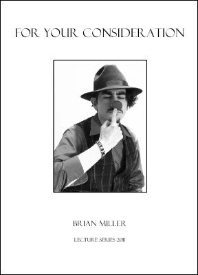 For Your Consideration by Brian Miller