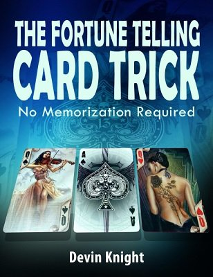 Fortune Telling Card Trick by Devin Knight
