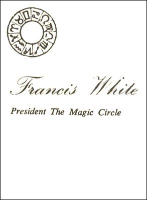 50 Years at the Magic Circle by Francis White