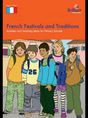 French Festivals and Traditions by Nicolette Hannam