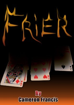 Frier by Cameron Francis