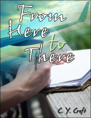 From Here to There by C. Y. Croft