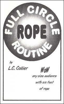 Full Circle Rope Routine by L. C. Collier