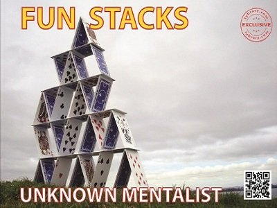 Fun Stacks by Unknown Mentalist