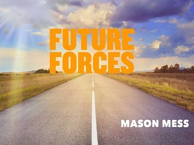 Future Forces by Jason Messina