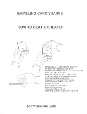 Gambling Card Sharps: How to Beat a Cheater by Scott Edward Lane