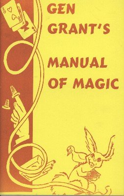 Gen Grant's Manual of Magic by Ulysses Frederick Grant