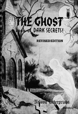 The Ghost Book of Dark Secrets by Robert A. Nelson