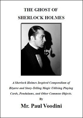 The Ghost of Sherlock Holmes by Paul Voodini