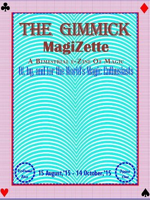 The Gimmick MagiZette: Volume 5, Issue 1 by Solyl Kundu