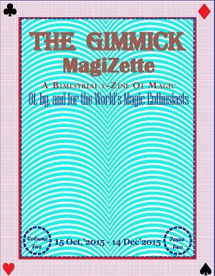 The Gimmick MagiZette: Volume 5, Issue 2 by Solyl Kundu