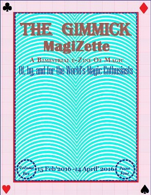 The Gimmick MagiZette: Volume 5, Issue 4 by Solyl Kundu
