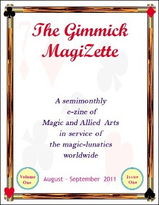 The Gimmick MagiZette: Volume 1, Issue 1 by Solyl Kundu