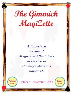 The Gimmick MagiZette: Volume 1, Issue 2 by Solyl Kundu