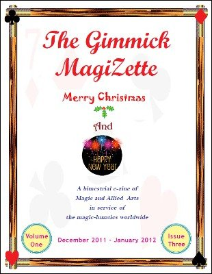 The Gimmick MagiZette: Volume 1, Issue 3 by Solyl Kundu