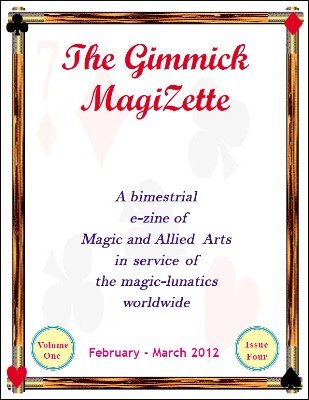 The Gimmick MagiZette: Volume 1, Issue 4 by Solyl Kundu