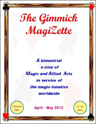 The Gimmick MagiZette: Volume 1, Issue 5 by Solyl Kundu