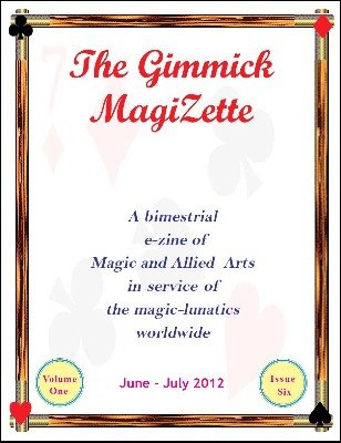 The Gimmick MagiZette: Volume 1, Issue 6 by Solyl Kundu