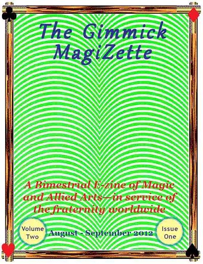 The Gimmick MagiZette: Volume 2, Issue 1 by Solyl Kundu