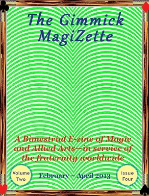 The Gimmick MagiZette: Volume 2, Issue 4 by Solyl Kundu