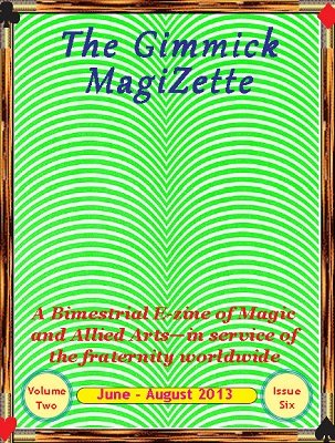 The Gimmick MagiZette: Volume 2, Issue 6 by Solyl Kundu
