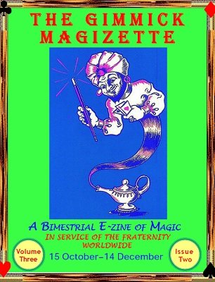 The Gimmick MagiZette: Volume 3, Issue 2 by Solyl Kundu