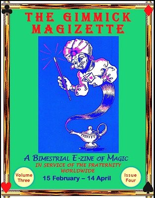 The Gimmick MagiZette: Volume 3, Issue 4 by Solyl Kundu