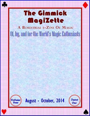 The Gimmick MagiZette: Volume 4, Issue 1 by Solyl Kundu