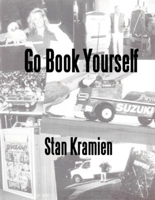 Go Book Yourself by Stan Kramien