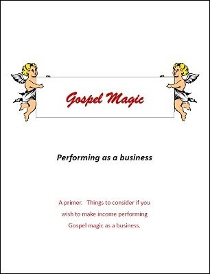 Gospel Magic: performing as a business by Brian T. Lees