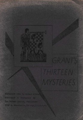 Grant's Thirteen Mysteries by Ulysses Frederick Grant