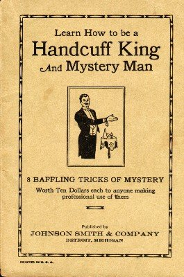 Learn How to be a Handcuff King and Mystery Man by unknown