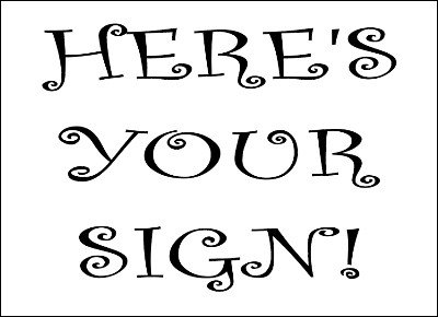 Here's Your Sign by Rachel Colombini & Aldo Colombini