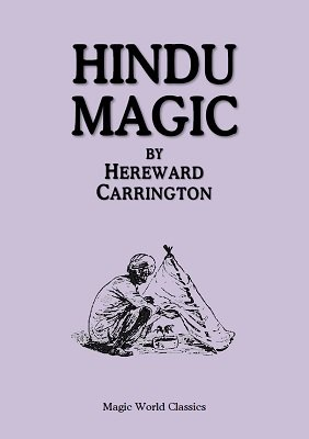 Hindu Magic by Hereward Carrington