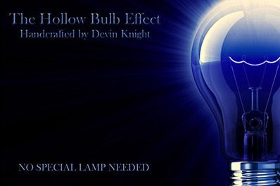 The Hollow Bulb Effect by Devin Knight
