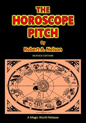 The Horoscope Pitch by Robert A. Nelson