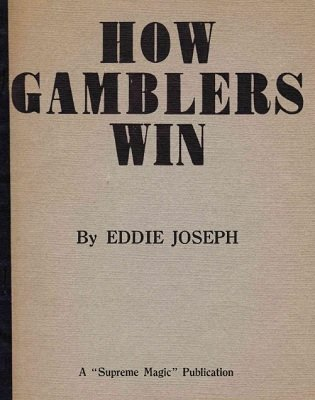 How Gamblers Win by Eddie Joseph