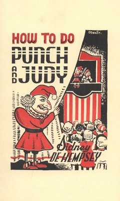How to do Punch and Judy by Sidney de Hempsey