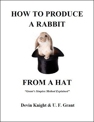 How To Produce A Rabbit by Devin Knight & Ulysses Frederick Grant