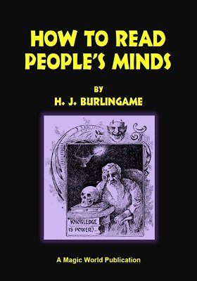 How To Read People's Minds by H. J. Burlingame