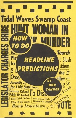 How To Do Headline Predictions by Don Tanner