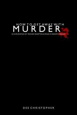 How To Get Away With Murder by Dee Christopher