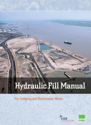 Hydraulic Fill Manual: For Dredging and Reclamation Works by Jan van 't Hoff