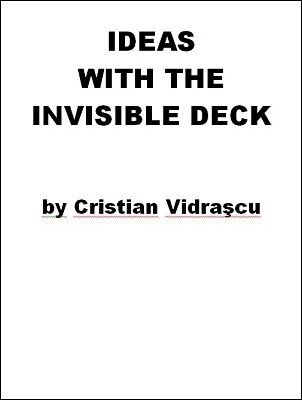 Ideas with the Invisible Deck by Cristian Vidrascu