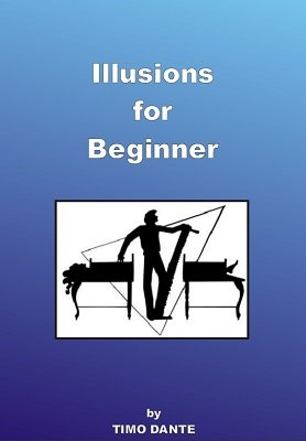 Illusions for Beginner by Timo Dante