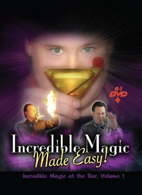 Incredible Magic at the Bar: Volume 1 by Michael Maxwell