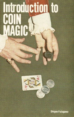 Introduction to Coin Magic by Shigeo Futagawa